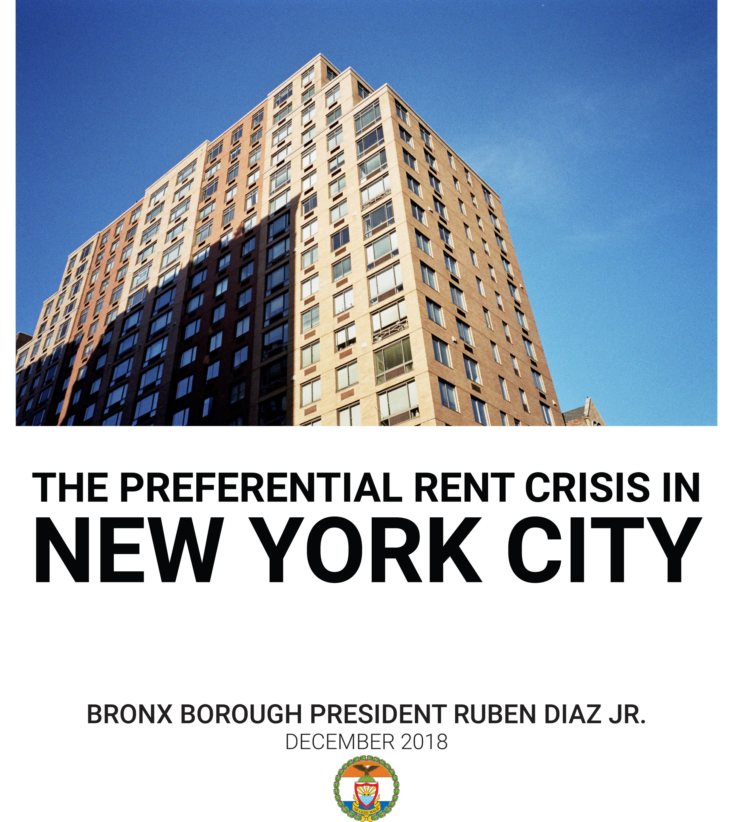 Rents In New York City: BP DIAZ ISSUES NEW REPORT: 'THE PREFERENTIAL RENT CRISIS